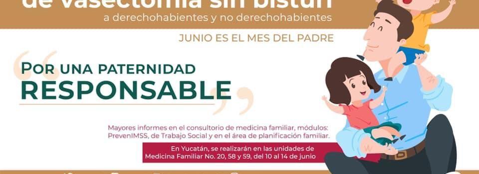 IMSS Yucatán lanzó una campaña para realizar vasectomía sin bisturí